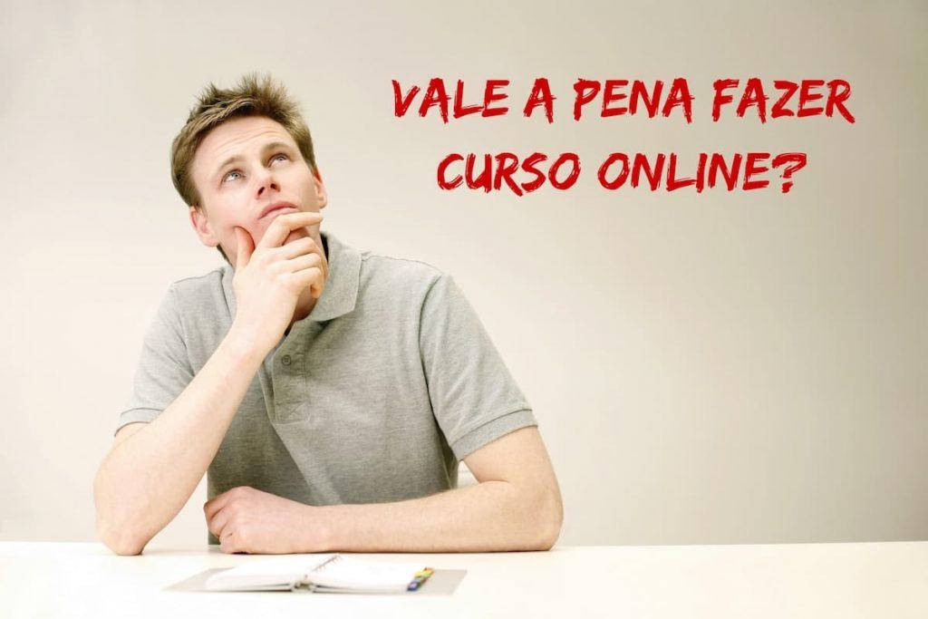 Vale a pena fazer curso online?